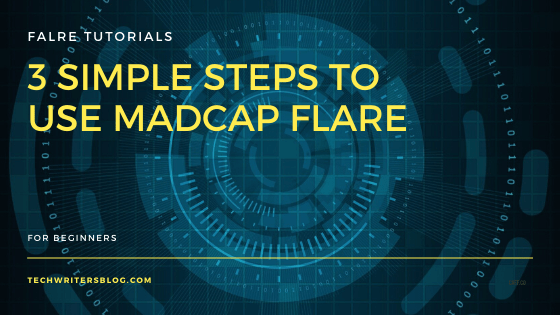 Three simple steps to use madcap flare