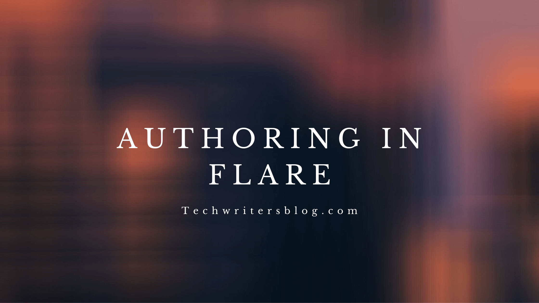 Authoring in Flare