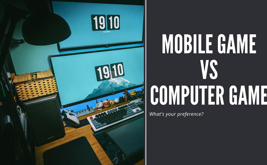 Mobile Game Vs Computer Game